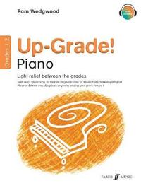 Up-Grade! Piano Grades 1-2 by Pam Wedgwood