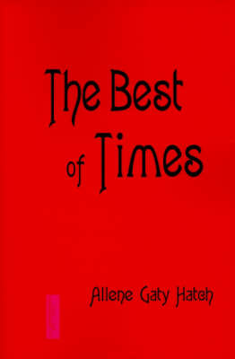 The Best of Times by Allene Gaty Hatch image