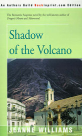 Shadow of the Volcano by Jeanne Williams