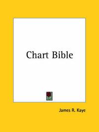 Chart Bible (1911) by James R. Kaye image