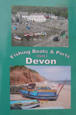 The Fishing Boats and Ports of Devon: v. 2 by Stewart Lenton image
