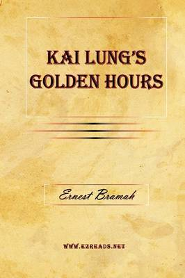 Kai Lung's Golden Hours by Ernest Bramah image