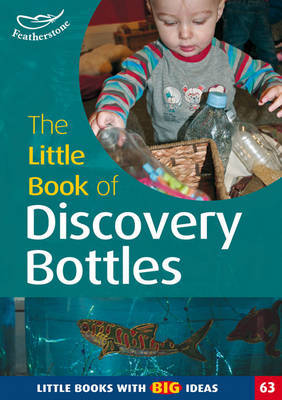 The Little Book of Discovery Bottles by Ann Roberts image