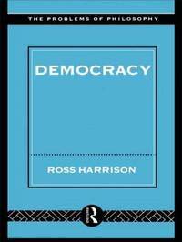 Democracy by Ross Harrison