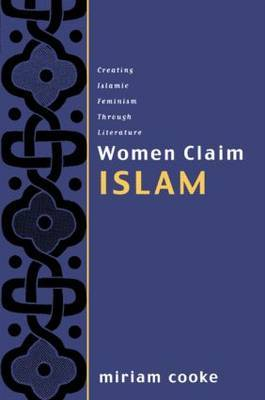 Women Claim Islam by Miriam Cooke image