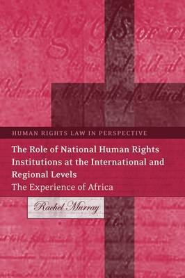 The Role of National Human Rights Institutions at the International and Regional Levels by Rachel Murray image