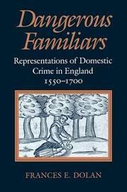 Dangerous Familiars by Frances E. Dolan image