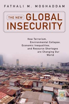 New Global Insecurity, The by Fathali M Moghaddam image