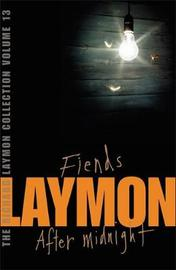 The Richard Laymon Collection Volume 13: Fiends & After Midnight by Richard Laymon image