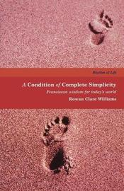 A Condition of Complete Simplicity by Rowan Clare Williams image