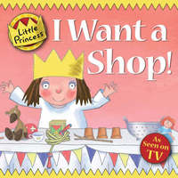 I Want a Shop! by Tony Ross image