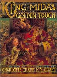 King Midas and the Golden Touch by Charlotte Craft image