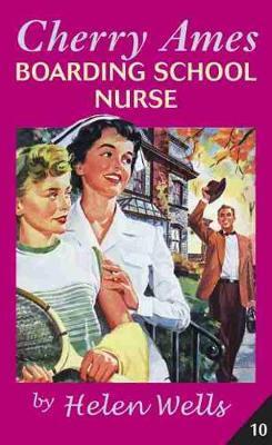 Cherry Ames, Boarding School Nurse by Helen Wells