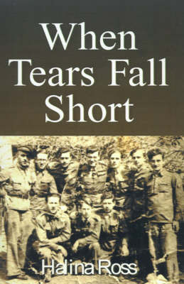 When Tears Fall Short by Halina Ross image