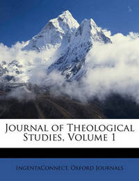 Journal of Theological Studies, Volume 1 by Ingentaconnect