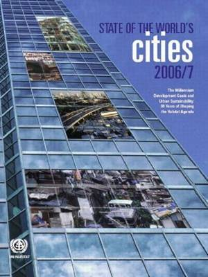 The State of the World's Cities 2006/7 by United Nations Human Settlements Programme (Un-Habitat) image