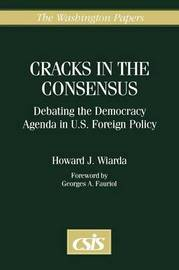 Cracks in the Consensus by Howard J Wiarda