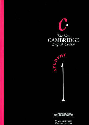 The New Cambridge English Course 1 Student's Book: Bk. 1 by Michael Swan