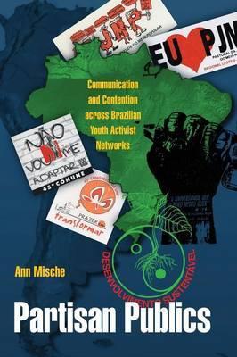 Partisan Publics by Ann Mische