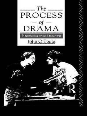 The Process of Drama by John O'Toole image
