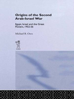 The Origins of the Second Arab-Israel War by Michael B. Oren image