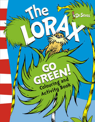 The Lorax Go Green Activity Book by Dr Seuss