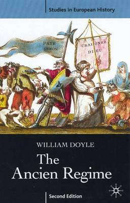 The Ancien Regime by William Doyle