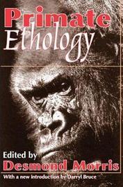 Primate Ethology by Desmond Morris