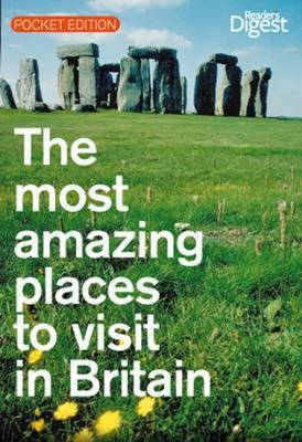 The Most Amazing Places to Vist in Britain by Reader's Digest image