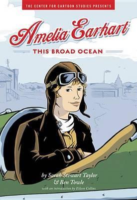 Amelia Earhart: This Broad Ocean by Sarah Stewart Taylor image