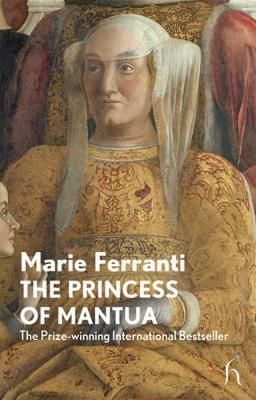 The Princess of Mantua by Marie Ferranti image