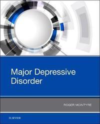 Major Depressive Disorder by Roger S. McIntyre image