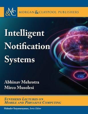 Intelligent Notification Systems by Abhinav Mehrotra