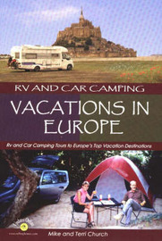 RV and Car Camping Vacations in Europe by Mike Church