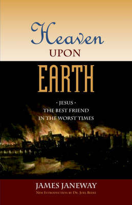 Heaven Upon Earth by James Janeway image