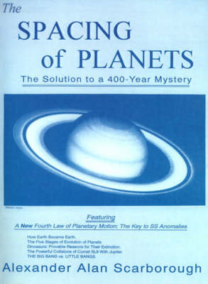 The Spacing of Planets: The Solution to a 400-Year Mystery by Alexander Alan Scarborough image