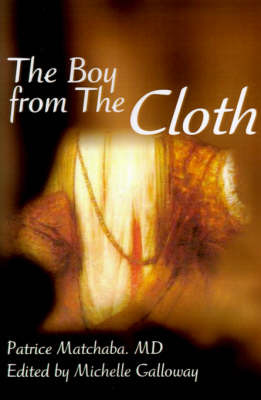 The Boy from the Cloth by Patrice Matchaba image