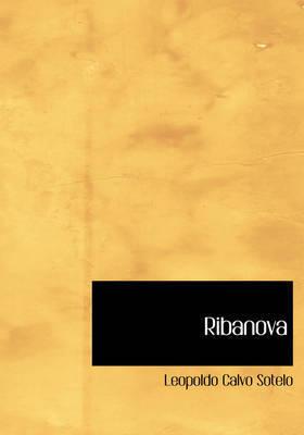 Ribanova by Leopoldo Calvo Sotelo