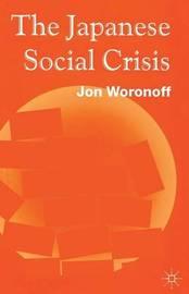 Japanese Social Crisis by Jon Woronoff image