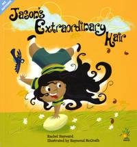 Jason's Extraordinary Hair by Rachel Hayward image