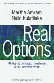 Real Options: by Martha Amram