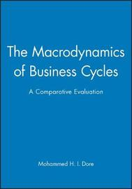 The Macrodynamics of Business Cycles by Mohammed Dore image