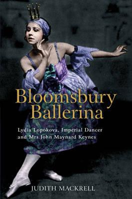 Bloomsbury Ballerina by Judith Mackrell