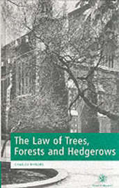 The Law of Trees, Forests and Hedgerows by Charles Mynors image