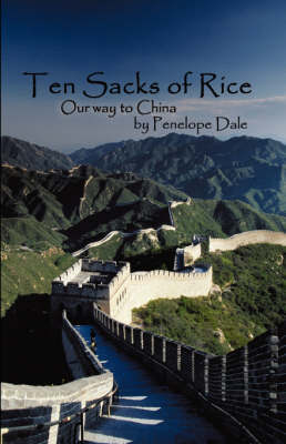 Ten Sacks Of Rice by Penelope, Dale