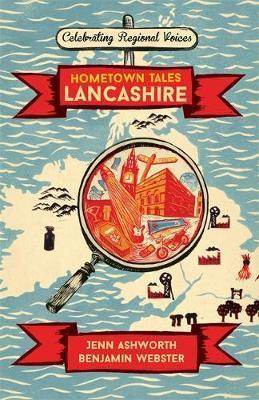 Hometown Tales: Lancashire by Jenn Ashworth image