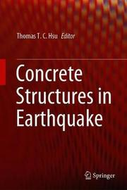 Concrete Structures in Earthquake