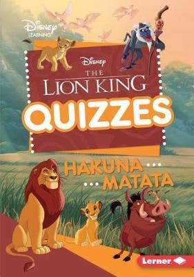 The Lion King Quizzes by Heather E Schwartz