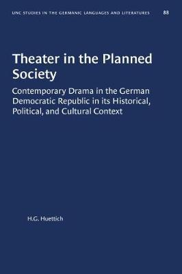 Theater in the Planned Society by H.G. Huettich
