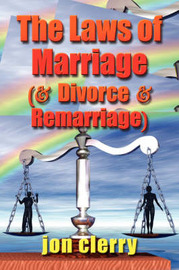 The Laws of Marriage (and Divorce and Remarriage) by Jon Clerry image
